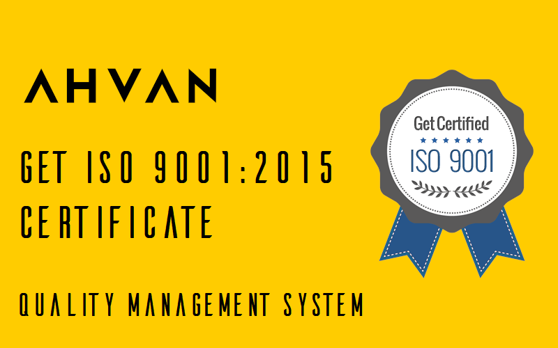 AHVAN - GET ISO 9001 2015 CERTIFICATE QUALITY MANAGEMENT SYSTEM